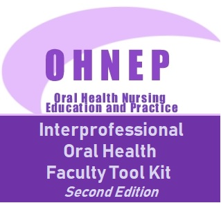 OHNEP Interprofessional Oral Health Faculty Tool Kit Second Edition
