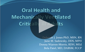 Oral Health and Mechanically Ventilated Critically Ill Adults